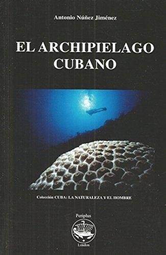 El Archipielago Cubano: 1 (Collection Cuba) por Antonio Nunez Jimenez