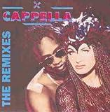 Songtexte von Cappella - The Remixes
