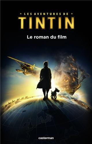 Les aventures de Tintin : Le roman du film