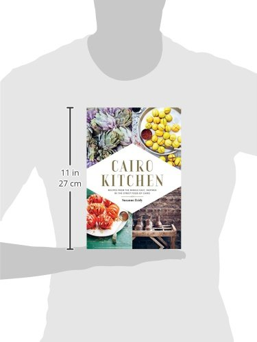 Cairo Kitchen Cookbook: Recipes from the Middle East Inspired by the Street Foods of Cairo
