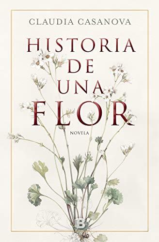 Historia de una flor (Grandes novelas)