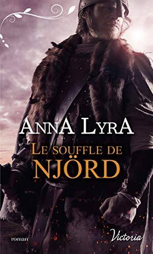 Le souffle de Njörd (Les amants du Vinland t. 1) par [Lyra, Anna]