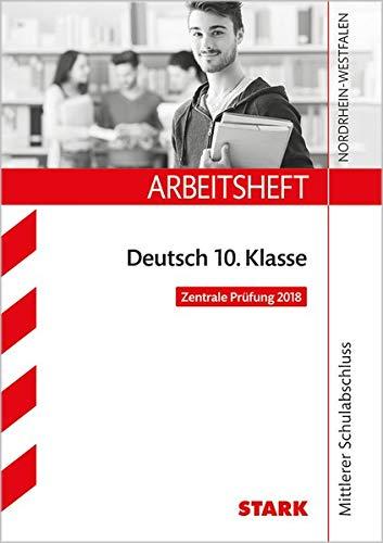 STARK Arbeitsheft Mittlerer Schulabschluss - Deutsch - NRW