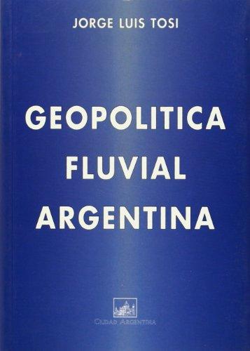 Geopolítica fluvial argentina