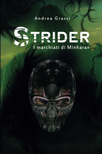 Strider: I marchiati di Minharan: Volume 2