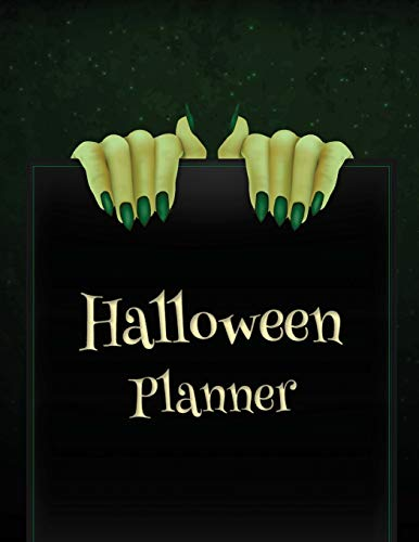 Halloween Planner: Halloween Organizer, Halloween Holiday Organizer, Halloween Party, Halloween Vacation Journal, Decoration Party Prop, Haunted House Plan Activities, Size 8.5 x 11 Inch, 100 Pages