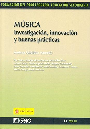 Música. Investigación, innovación y buenas prácticas por Maravillas Díaz