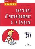 Exercices d'entraînement à la lecture : Fichier CE1 Cycle 2