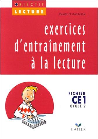 Français CE1 Cycle 2 Exercices d'entraînement à la lecture Objectif Lecture : Fichier