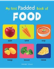 My First Padded Book of Food Early Learning Padded Board Bo