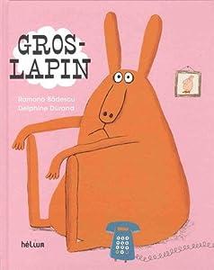 vignette de 'Gros lapin (Ramona Badescu)'