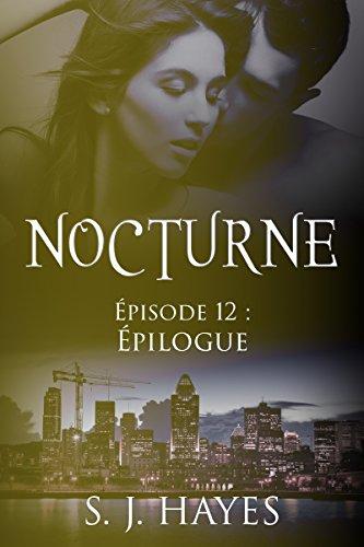 Épilogue: Nocturne ép. 12 (romance paranormale)
