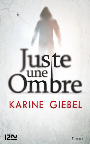 Juste une ombre (Thriller) (French Edition)