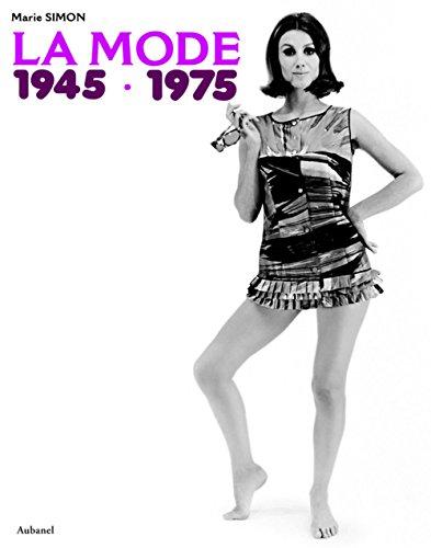 La mode 1945-1975