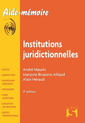 Institutions juridictionnelles - 9e éd.