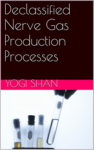 Declassified Nerve Gas Production Processes: GB, VX, and BZ (English Edition)