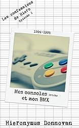 1994 : Mes consoles 16 bits et mon BMX (Les confessions de Hiero t. 1)
