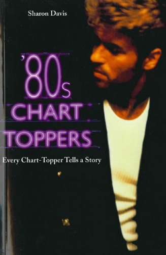 80s Chart-Toppers: Every Chart-Topper Tells a Story (English Edition)