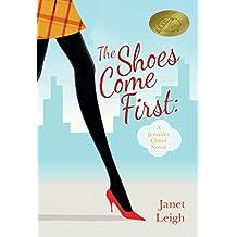 The Shoes Come First: A Jennifer Cloud Novel (Jennifer Cloud Series Book 1) (English Edition)
