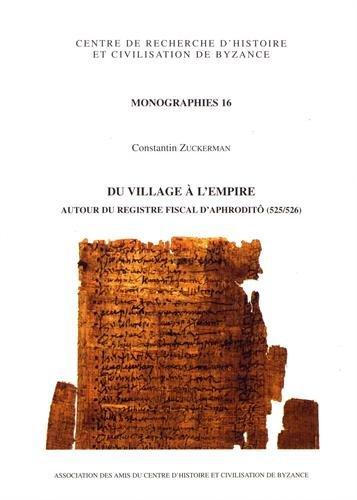 Du village à l'empire : Autour du registre fiscal d'Aphroditô (525/526)