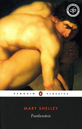 Frankenstein: Or, the Modern Prometheus (Penguin Classics)