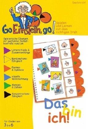 Go, Einstein, go!: Übungsbuch: Das bin ich!: Farbe, Formen, Mengen, Zahlen