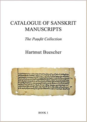 Catalogue of Sanskrit Manuscripts 2018: The Pandit Collection (Catalogue of Oriental Manuscripts, Xylographs, etc. in Danish Collections (COMDC))