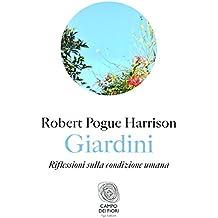 Giardini: Riflessioni sulla condizione umana