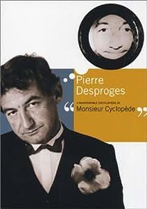 Pierre Desproges : L'indispensable encyclopédie de monsieur Cyclopède