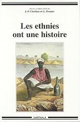 Les ethnies ont une histoire