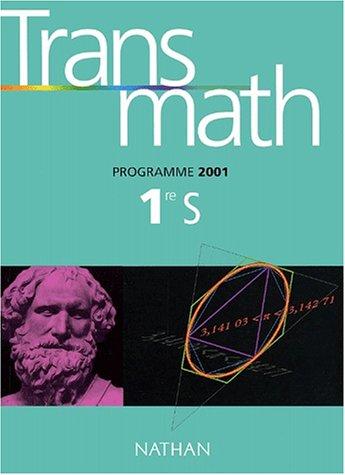 Transmath 1ère S. Programme 2001