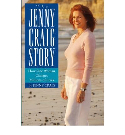 the-jenny-craig-story-how-one-woman-changes-millions-of-lives-author-jenny-craig-mar-2004