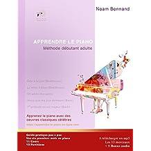 APPRENDRE LE PIANO: Méthode débutant adulte (French Edition)