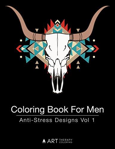 Coloring Book For Men Anti Stress Designs Vol 1 Volume