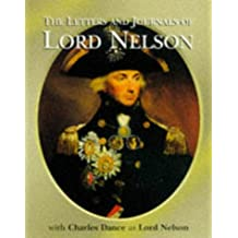 Despatches, Letters and Diary of Vice-Admiral Lord Viscount Horatio Nelson