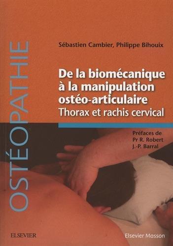 De la biomécanique manipulation ostéoarticulaire