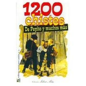 1200 Chistes de pepito y mucho mas/ 1200 Jokes of Pepito and more por J. Faure
