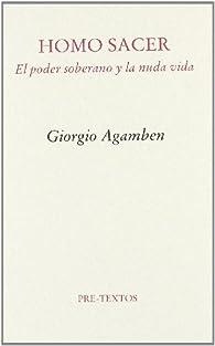 Homo Sacer: El poder soberano y la nuda vida par Giorgio Agamben