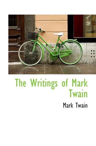 The Writings of Mark Twain