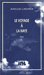 Le Voyage à La Haye - récit
