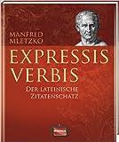 Expressis verbis: Der lateinische Zitatenschatz ( Oktober 2012 )
