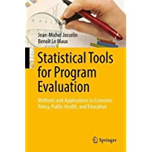 Statistical Tools for Program Evaluation: Methods and Applications to Economic Policy, Public Health, and Education