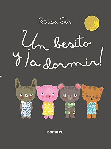 Un Besito y A Dormir! (Los Dudus) par Patricia Geis