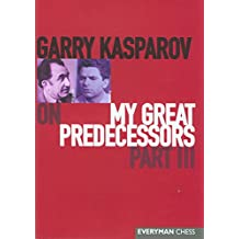 Garry Kasparov on My Great Predecessors: Pt.3 (My Great Predecessors)