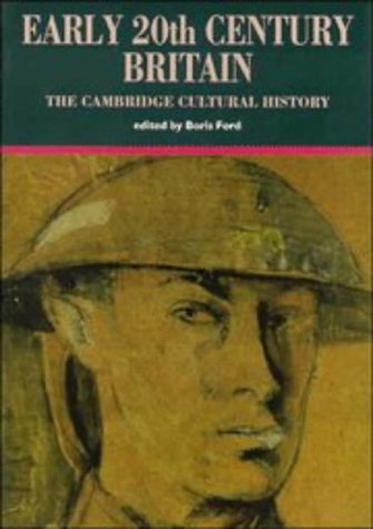 The Cambridge Cultural History of Britain: Volume 8, Early Twentieth-Century Century Britain (The Cambridge Cultural History of Britain, Vol 8)
