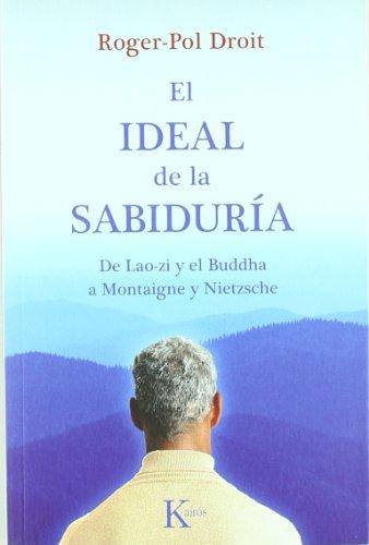 el-ideal-de-la-sabidura-de-lao-zi-y-el-buddha-a-montaigne-y-nietzsche