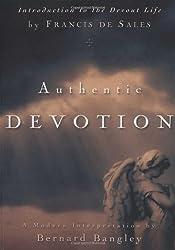 Authentic Devotion: Paraphrase of Intro to Devout Life