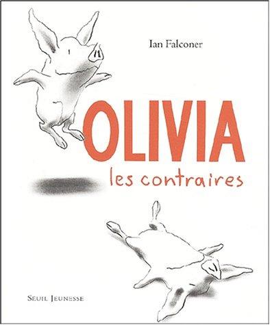 Olivia, les contraires par Ian Falconer