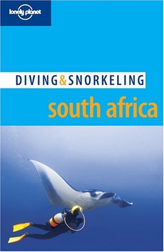 South Africa 1 - D & S (Lonely Planet Diving and Snorkeling Guides) por Tim Rock