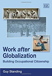 Work After Globalisation: Building Occupational Citizenship